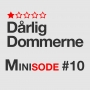 Artwork for Dårligdommerne Minisode 10