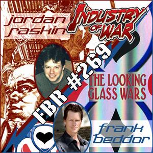 Fanboy Radio #269 - Jordan Raskin & Frank Beddor