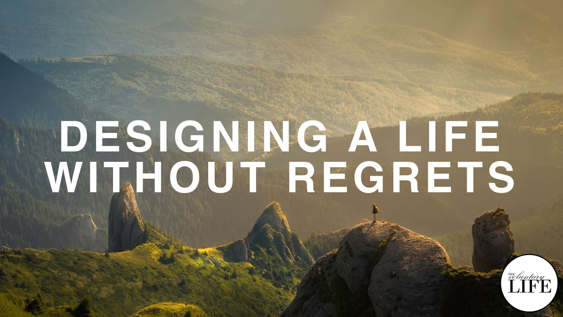 279 Designing A Life Without Regrets