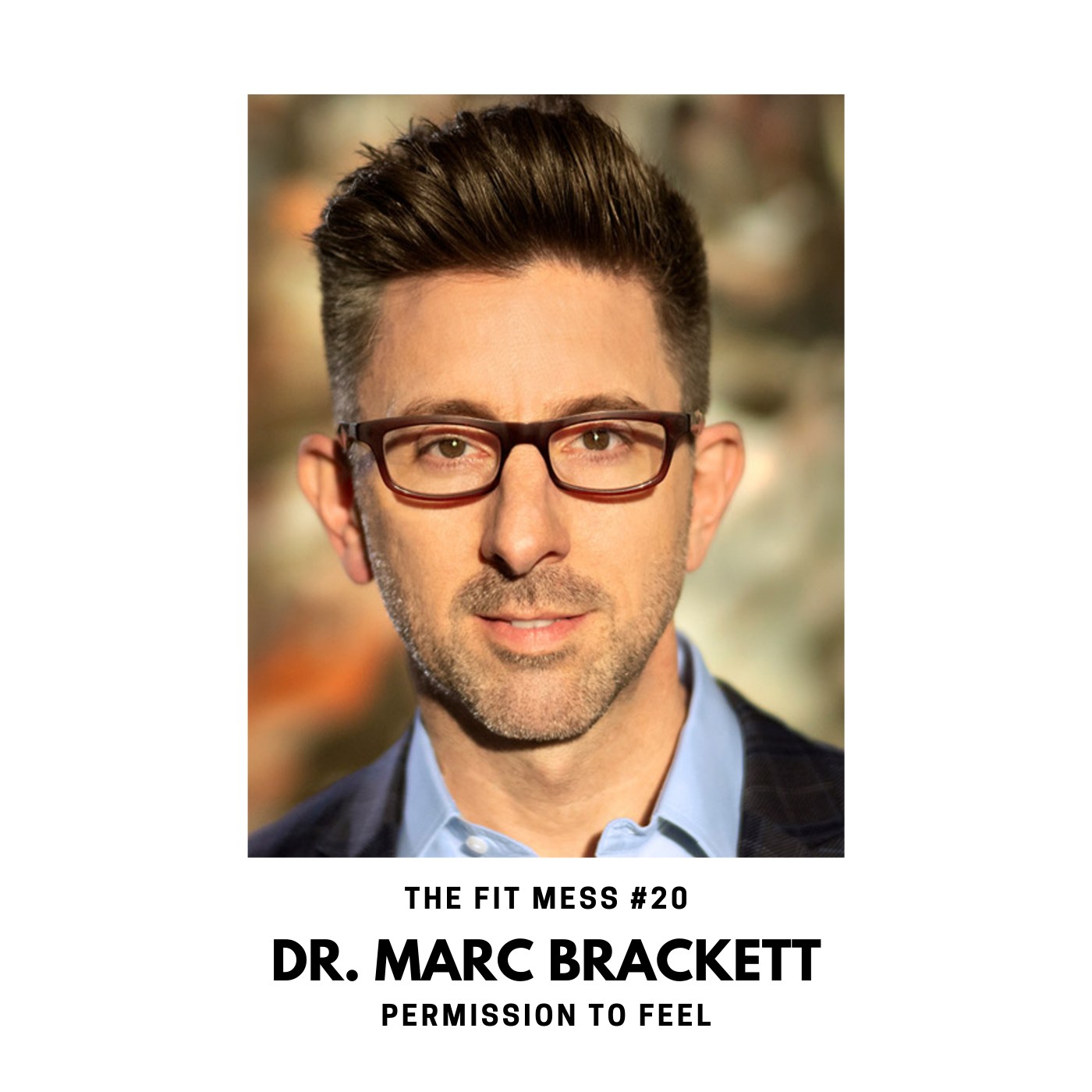 Artwork for Permission to Feel with Dr. Marc Brackett