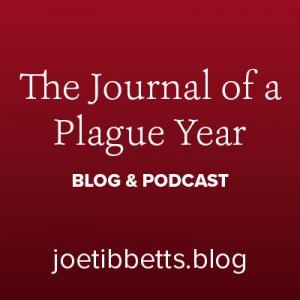 The Journal of a Plague Year - blog & podcast