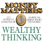 Artwork for Money Matters Wealthy Thinking #26, Financial journalist, speaker, author and educator Zach Rinkins