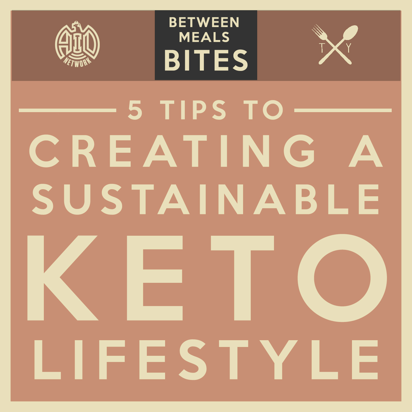 Artwork for No. 28 | 5 Tips to Creating a Sustainable Keto Lifestyle