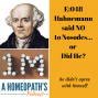 Artwork for Ep 48 Hahnemann Said No to Nosodes... or Did He?