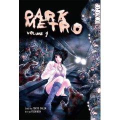 Episode 89: Dark Metro Volume 1 by Tokyo Calen and Yoshiken