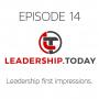 Artwork for Episode 14 - Leadership First Impressions