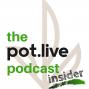 Artwork for Ep.11 - Pot.Live Insider - Does CBD Get You High?