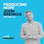 Artwork for Producing Hope - John Brenkus