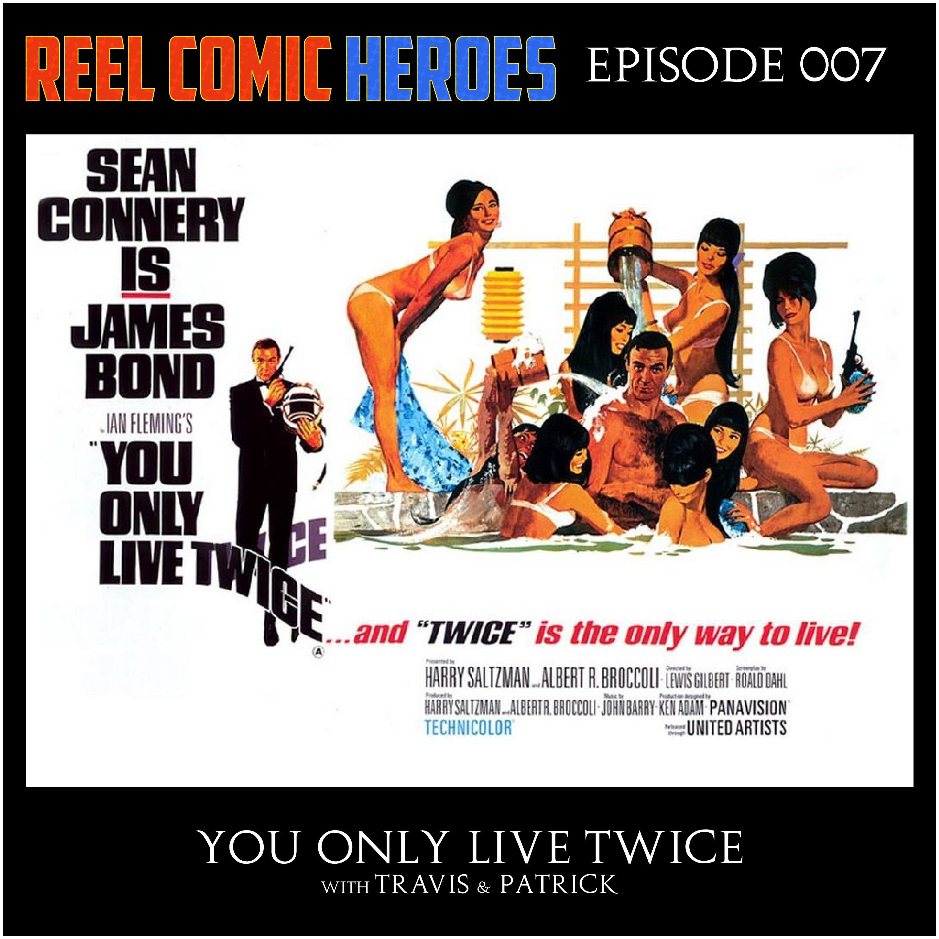 Artwork for Reel Comic Heroes 007 - You Only Live Twice