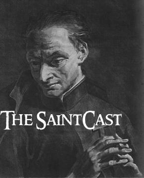 "SaintCast Episode #13, St. John Francis Regis, Audio St. Jeopardy, New Segment ""Ask Relicman,"" Feedback Number 312-235-2278"