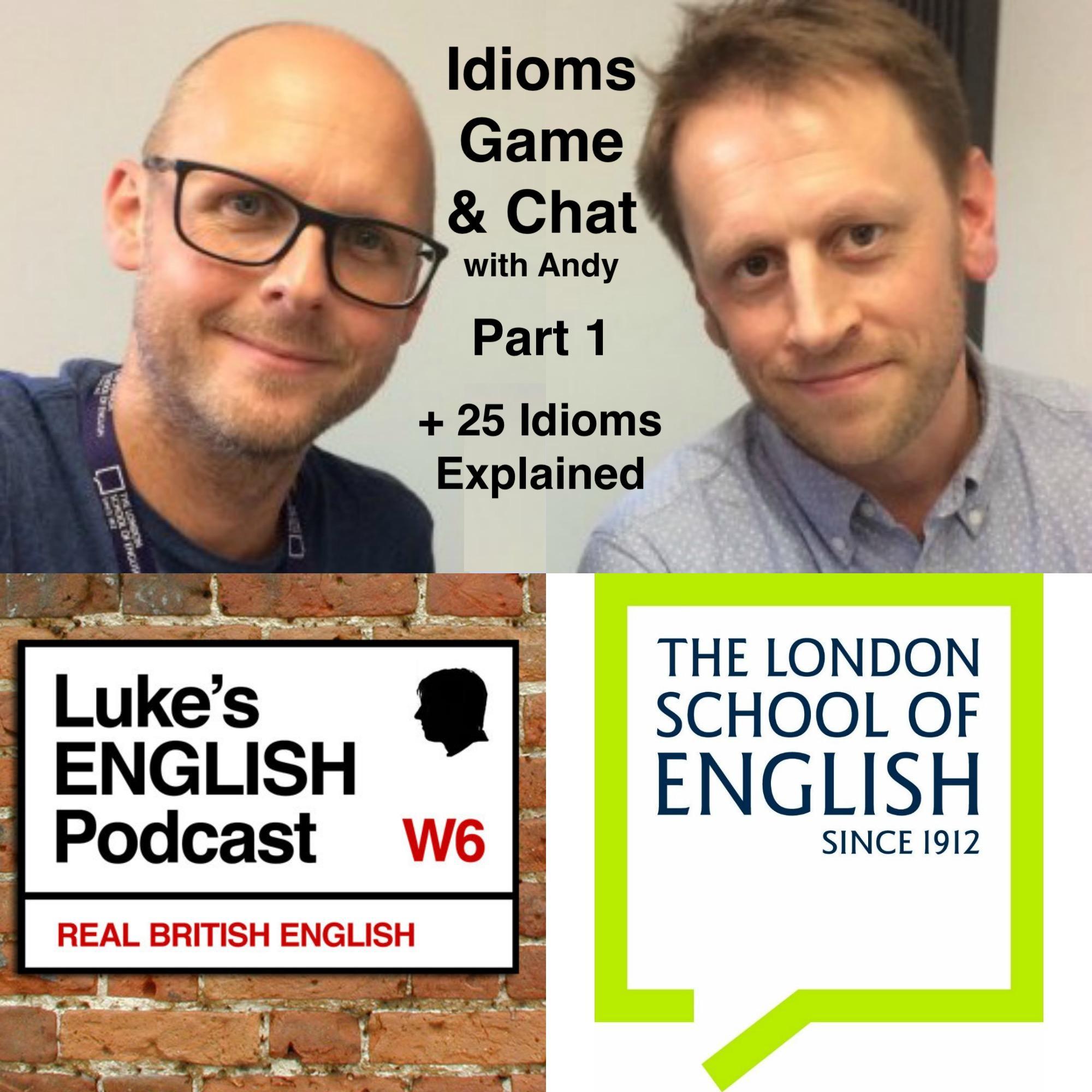 idioms | Luke's ENGLISH Podcast
