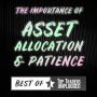 Artwork for Best of TTU – The Importance of Asset Allocation & Patience