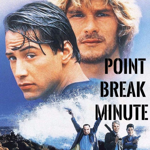 Point Break Minute