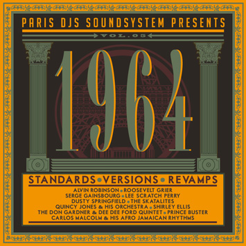 Paris DJs Soundsystem presents 1964 - Standards Versions and Revamps Vol.5
