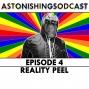 Artwork for Episode 4 - Reality Peel