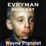 Artwork for Episode 021:  Wayne Pignolet