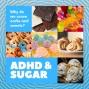 Artwork for Why ADHD Brains Crave Sugar and Carbs
