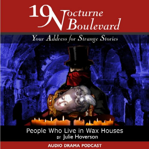 19 Nocturne Boulevard - People Who Live in Wax Houses