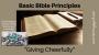 Artwork for Giving Cheerfully {Basic Bible Principles}