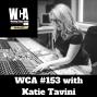 Artwork for WCA #153 with Katie Tavini