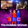 Artwork for The Invisible Woman | 3BC Podcast | KUDZUKIAN