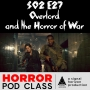 Artwork for S02E27: Overlord and the Horror of War