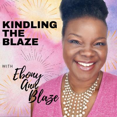 Kindling the Blaze show image