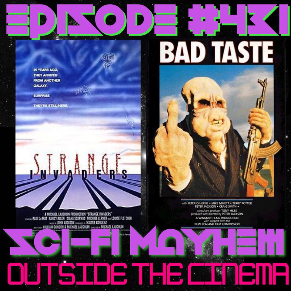Episode #431 Bad Strange Taste Invaders