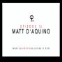 Artwork for Episode 12 Matt D'Aquino   Behind the Black Belt