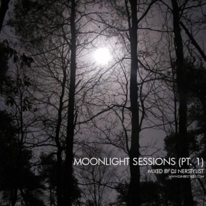 Moonlight Sessions by DJ Nerstylist