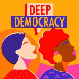 Deep Democracy