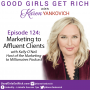 Artwork for 124 – Marketing to Affluent Clients with Kelly O'Neil