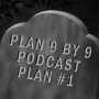 Artwork for Plan 9 by 9: Plan 1 - Minutes 0:00-9:00 with guest David Heath