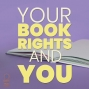 Artwork for 030 Your Book Rights and You