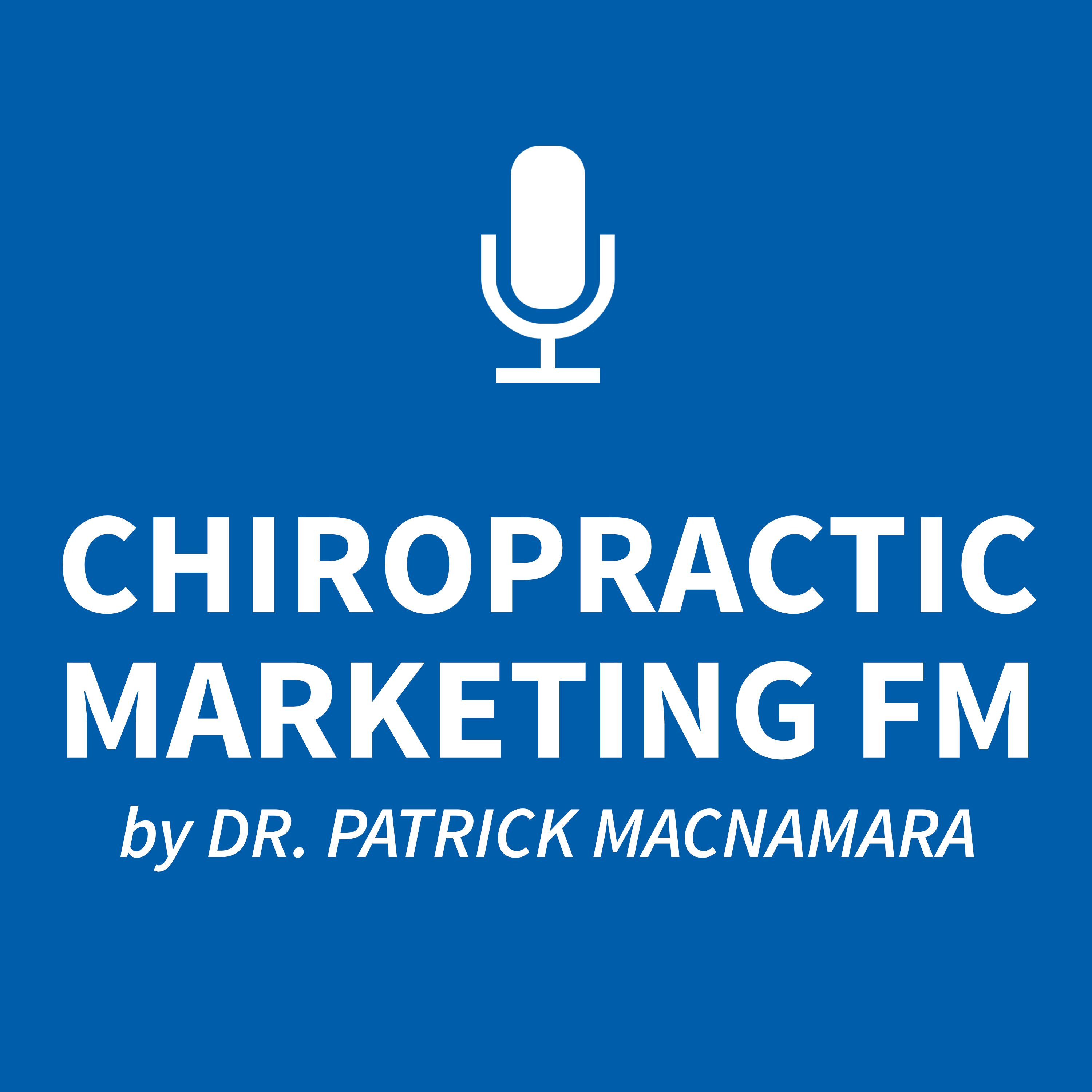 The Chiropractic Marketing Podcast show art