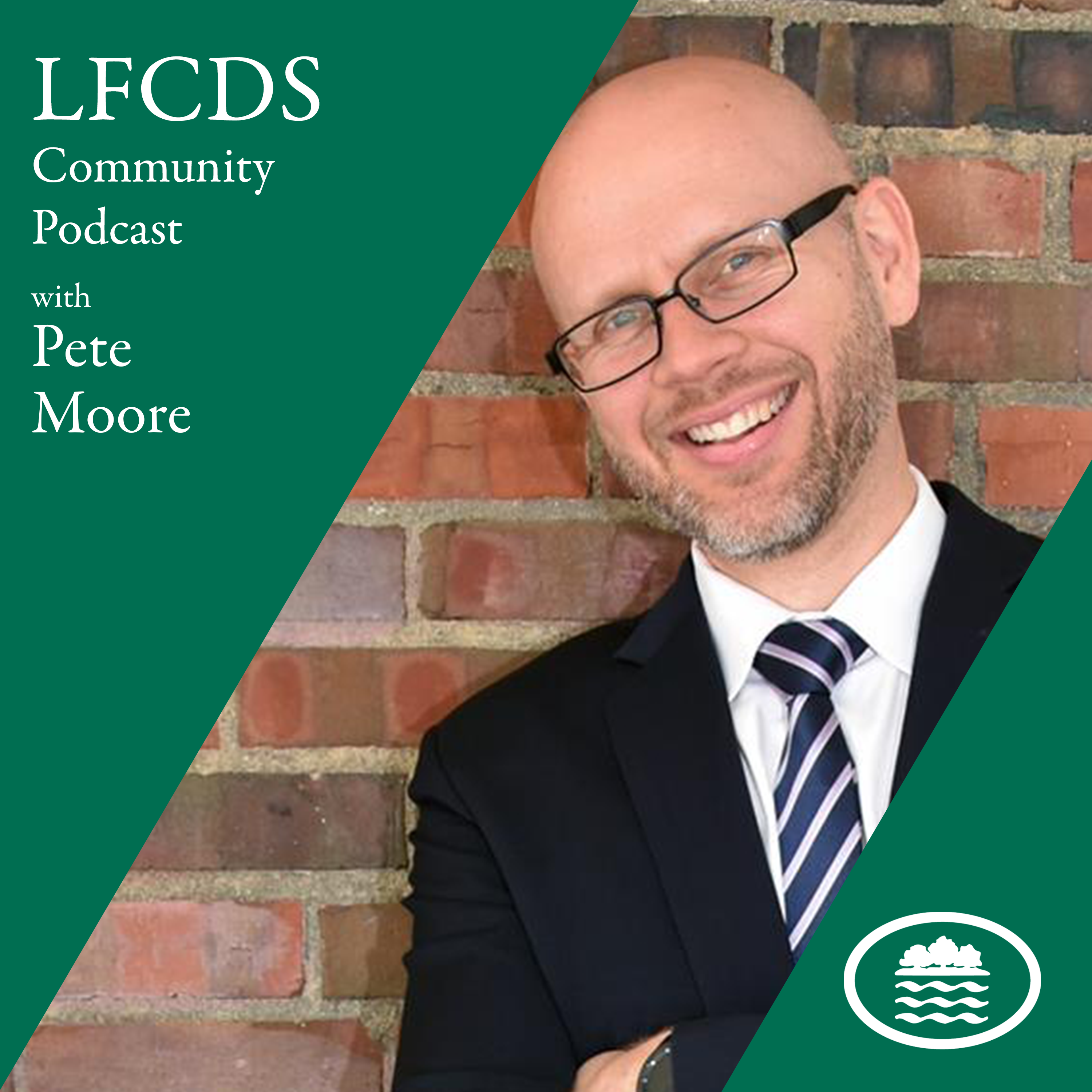 the LFCDS Community Podcast with Pete Moore show art
