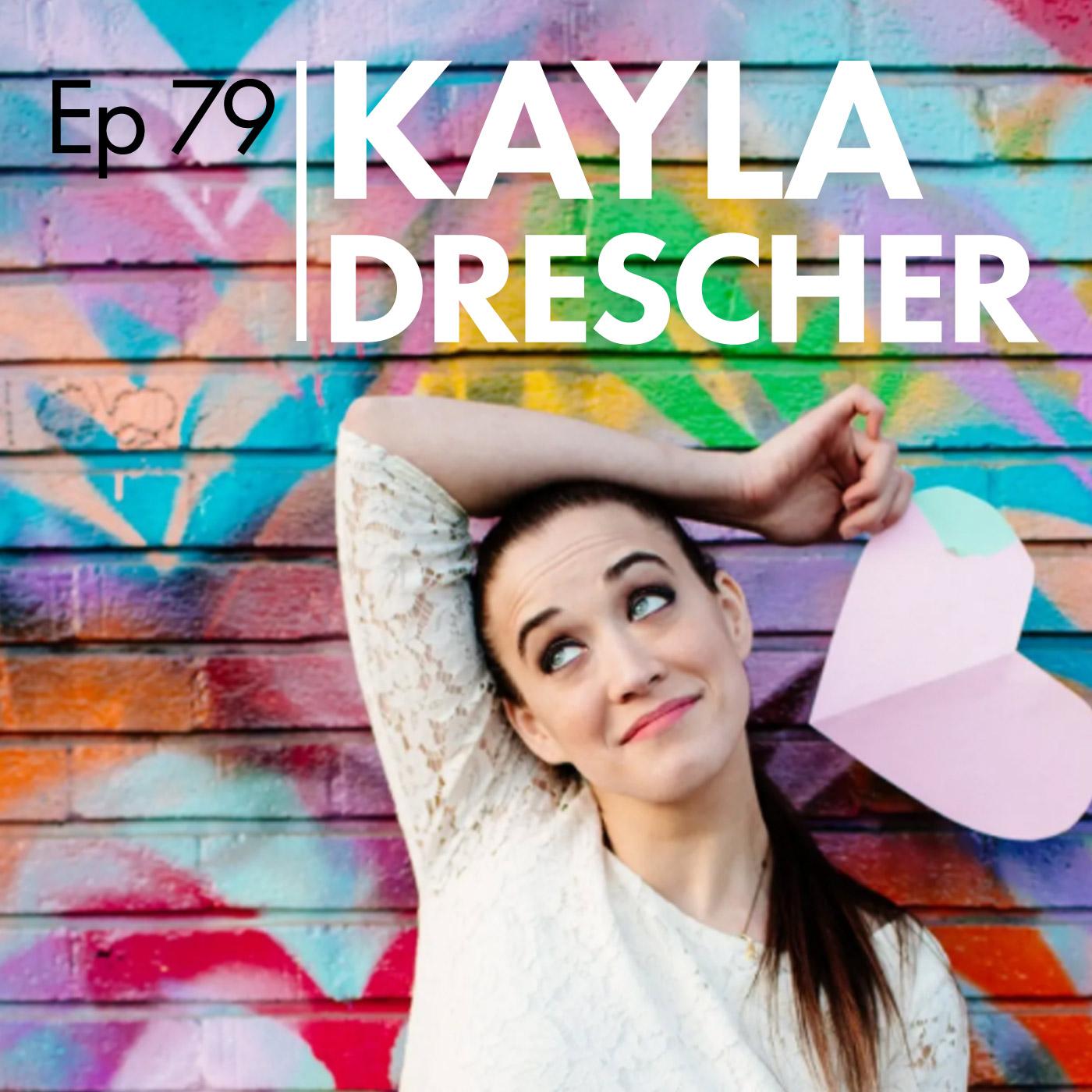 #79 - Kayla Dresher - Magic in Heels