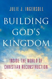 Podcast 233 - Julie J. Ingersoll (Author, Building God's Kingdom)