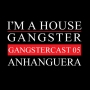 Artwork for Anhanguera - The Gangstercast #05