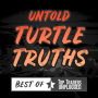 Artwork for Best of TTU - How the Turtles got their Name… and are the Turtle Rules Relevant Today?