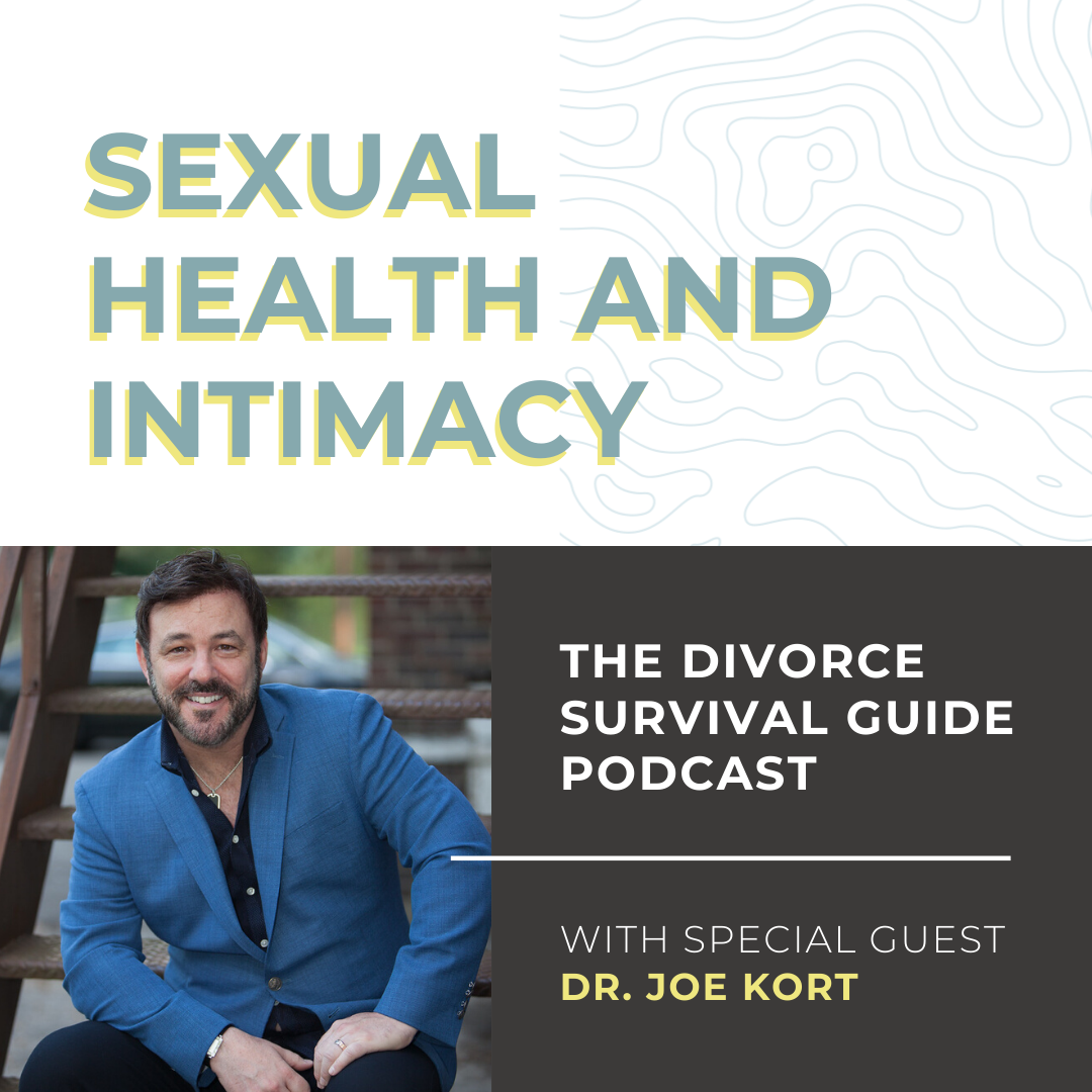 Sexual Health and Intimacy with Dr. Joe Kort
