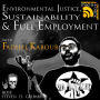 Artwork for Environmental Justice, Sustainability and Full Employment with Fadhel Kaboub