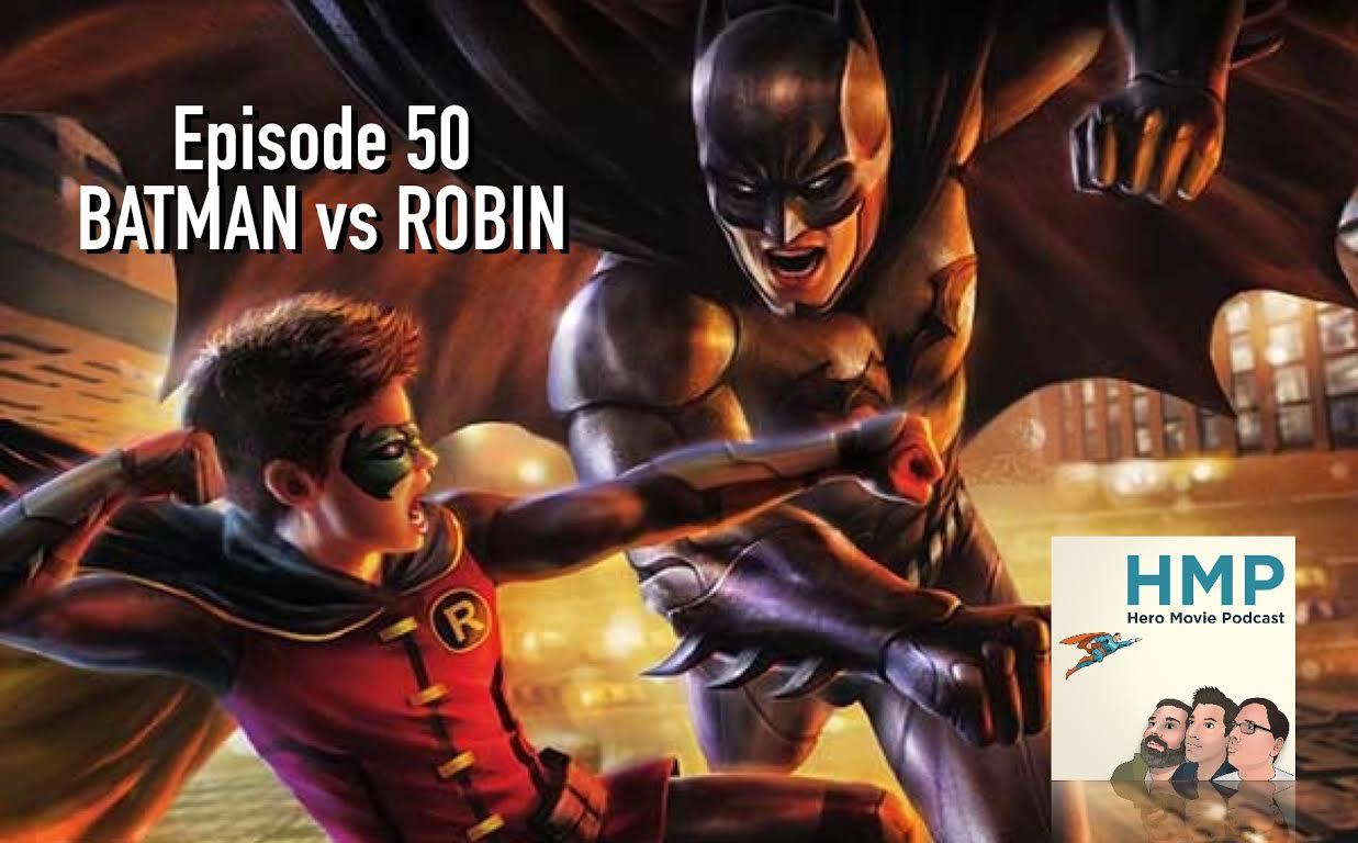 Episode 50- Batman vs Robin
