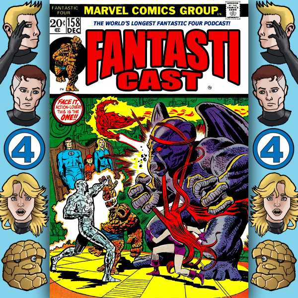 Episode 158: Fantastic Four #135 - The Eternity Machine