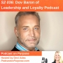 Artwork for S2 036: (International Podcast Day) Dov Baron of Leadership and Loyalty Podcast