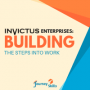 Artwork for 46 Invictus Enterprises: Building The Steps Into Work