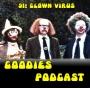 Artwork for Goodies Podcast 91 - Clown Virus