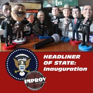 Headliner of State: Inauguration