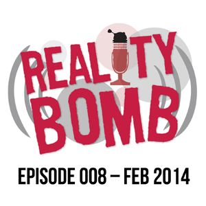 Reality Bomb Episode 008