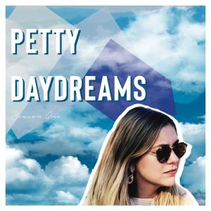 Petty Daydreams: Advice For Modern Women